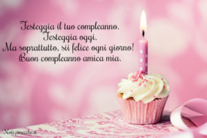 frasi compleanno amica
