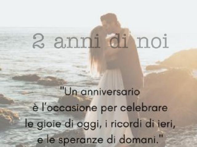 2 anni di fidanzamento