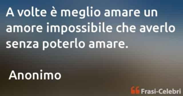 frasi sull'amore impossibile