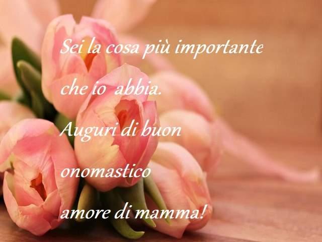 buon onomastico amore di mamma