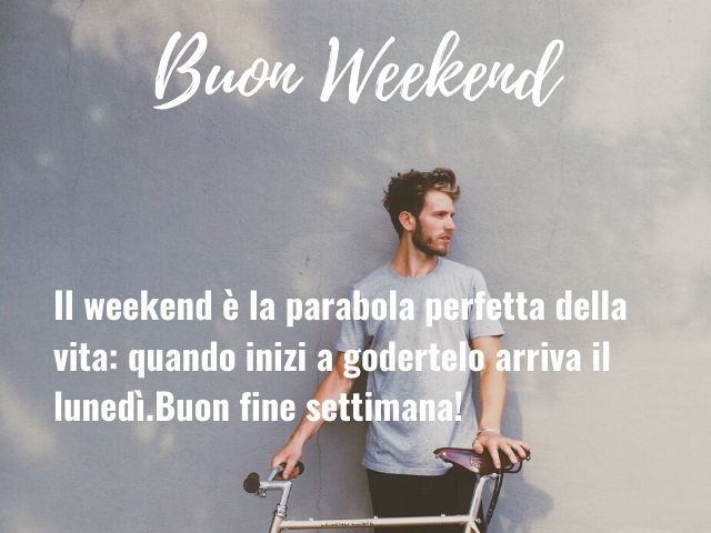 buon sabato e felice weekend