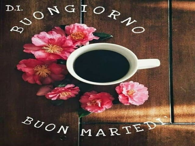 Buon martedì con caffè