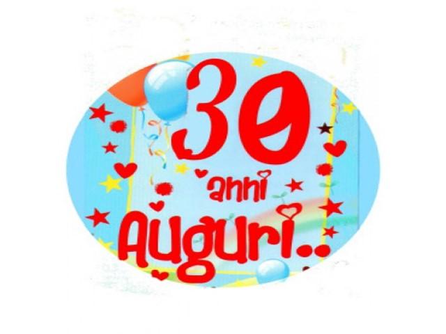 auguri 30 anni amore
