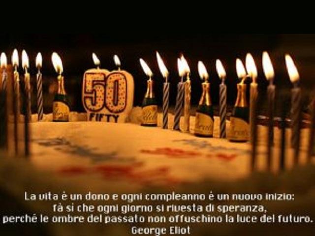 193 Frasi Immagini E Video Di Auguri Per I 50 Anni Compleanno