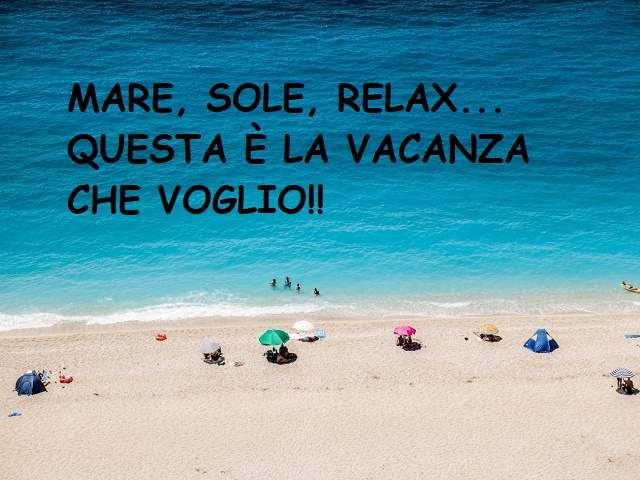 frasi per augurare buone vacanze vacanze