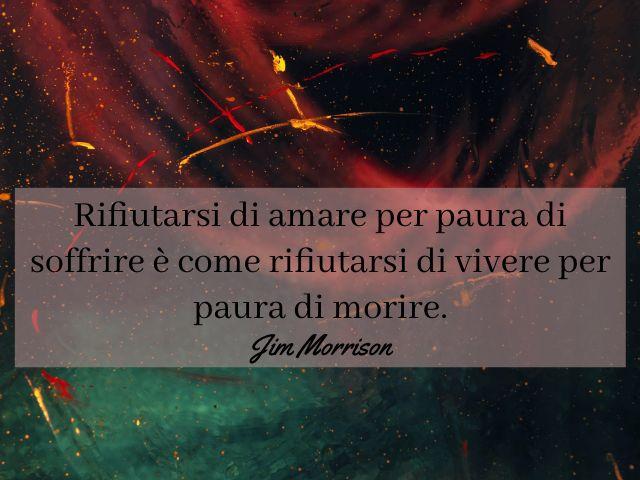 frasi belle sulla vita Jim Morrison