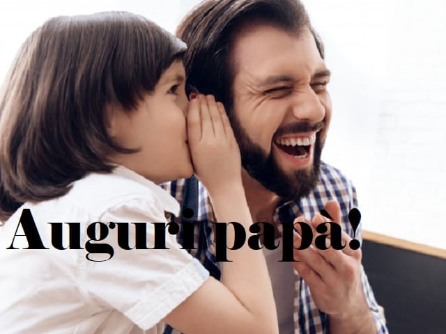 frasi compleanno papà divertenti