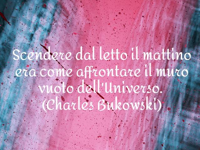 bukowski frasi sull amore
